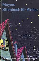Petra lernt den Himmel kennen; Meyers Sternbuch für Kinder