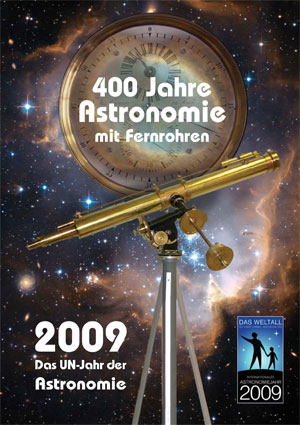 2009 - das UN-Jahr der Astronomie